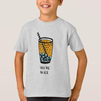 Usted es Niza Camiseta