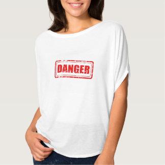 ¡Usted es peligro! Camiseta