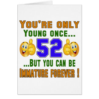 Usted es solamente 52 tarjeta de felicitación