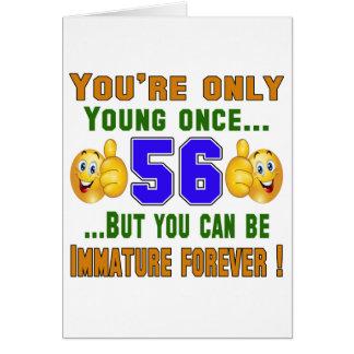 Usted es solamente 56 tarjeta de felicitación