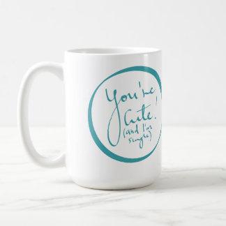 Usted es son solo) taza linda (y yo
