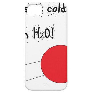 usted es tan frío como h2o congelado funda para iPhone SE/5/5s