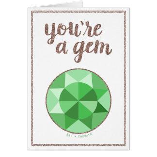 Usted es una gema puede tarjeta de cumpleaños de