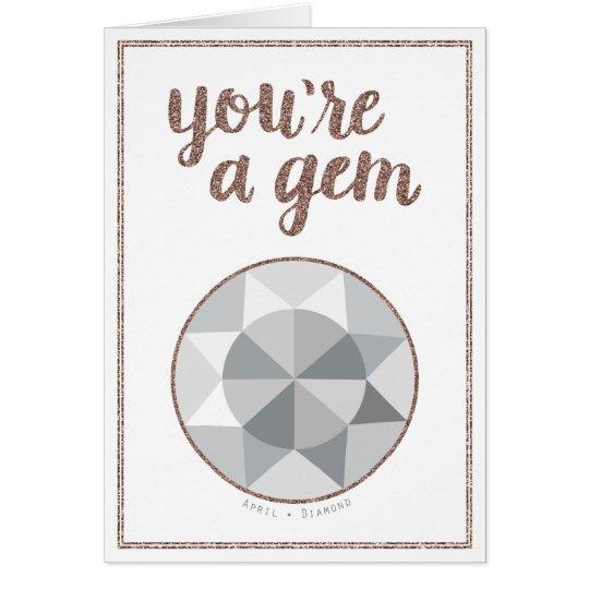 Usted es una tarjeta de cumpleaños de abril