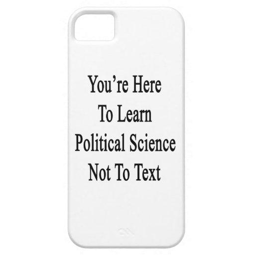 Usted está aquí aprender ciencia política no al te iPhone 5 protectores
