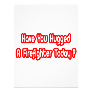 ¿Usted ha abrazado a un bombero hoy? Tarjetas Publicitarias