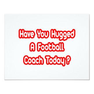 ¿Usted ha abrazado a un entrenador de fútbol hoy? Invitación 10,8 X 13,9 Cm