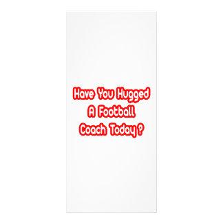 ¿Usted ha abrazado a un entrenador de fútbol hoy Lona Publicitaria