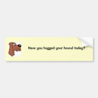 ¿Usted ha abrazado su perro hoy? Pegatina Para Coche