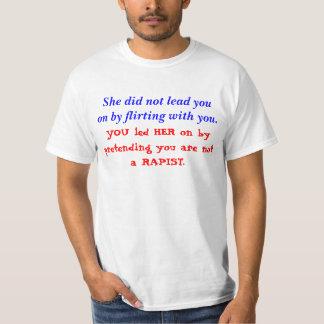 USTED la llevó encendido Camiseta