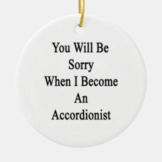 Usted lo sentirá cuando hago acordeonista adorno de navidad