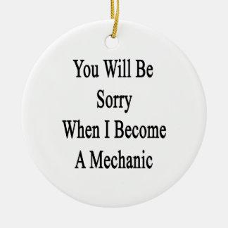 Usted lo sentirá cuando hago mecánico ornamento para arbol de navidad