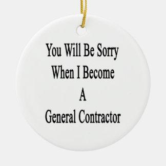 Usted lo sentirá cuando hago un contrato general adorno de reyes
