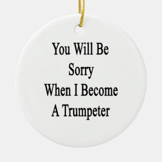 Usted lo sentirá cuando hago un trompetista ornamentos para reyes magos