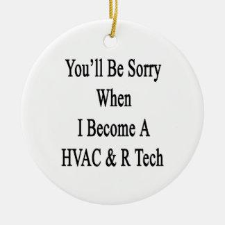 Usted lo sentirá cuando hago una tecnología de la  adornos