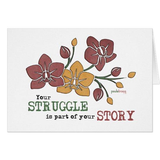 Usted lucha es parte de su cita de la recuperación tarjeta de felicitación