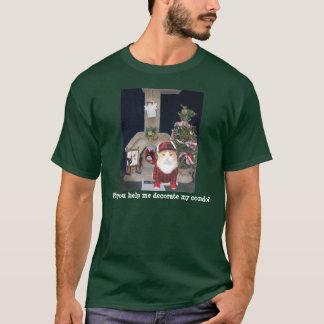 ¿Usted me ayudará a adornar mi propiedad Camiseta