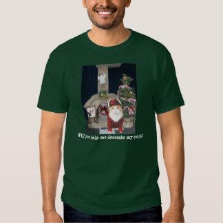 ¿Usted me ayudará a adornar mi propiedad Camisetas