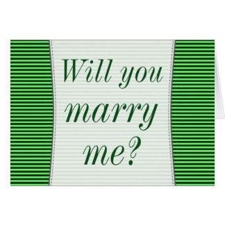 """""""Usted me casará?"""" + Rayas verdes Tarjeta De Felicitación"""