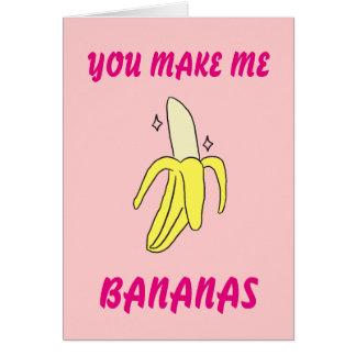 Usted me hace plátanos tarjeta del el día de San