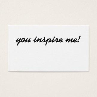 ¡Usted me inspira! tarjeta de visita