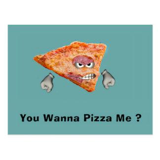 ¿Usted me quiere a la pizza? Postal