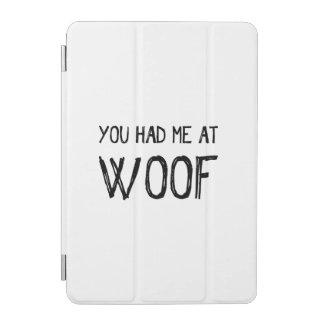 Usted me tenía en cubierta elegante del iPad del Cubierta De iPad Mini
