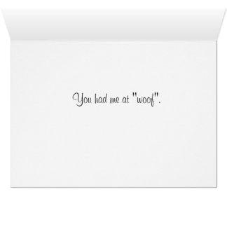 """Usted me tenía en el """"tejido"""". tarjeta de felicitación"""