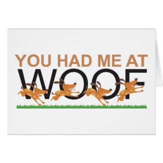 Usted me tenía en el tejido tarjeta de felicitación