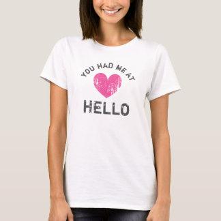 USTED ME TENÍA EN HOLA la camiseta del corazón del