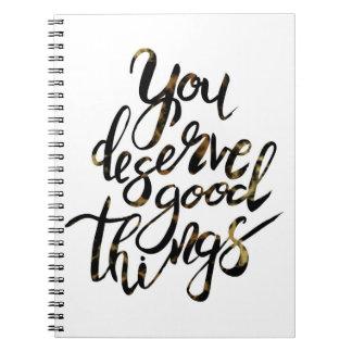 """""""Usted merece cuaderno de motivación de las buenas"""