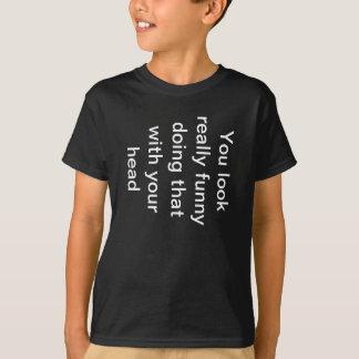 Usted mira la camisa divertida
