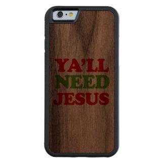 Usted necesita a Jesús -- Humor del día de fiesta Funda De iPhone 6 Bumper Nogal