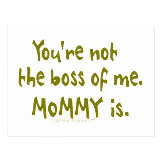 Usted no es Boss de mí diseño divertido para el pa Tarjetas Postales
