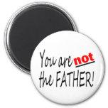 Usted no es el padre iman de frigorífico