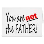 Usted no es el padre tarjeton