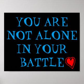 Usted no es solo en su poster de la batalla póster