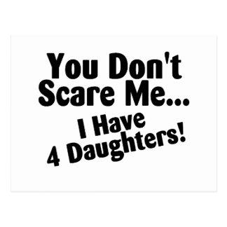 Usted no me asusta que tengo 4 hijas postal