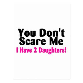 Usted no me asusta que tengo dos hijas postal