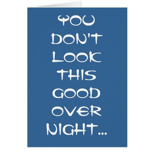 Usted no mira esto buena noche excesiva… felicitación