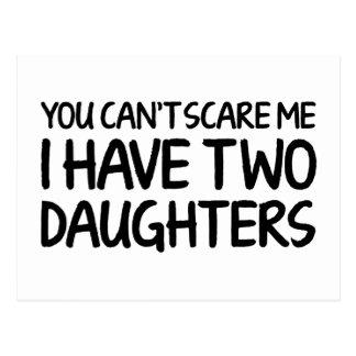 Usted no puede asustarme que tengo dos hijas postal