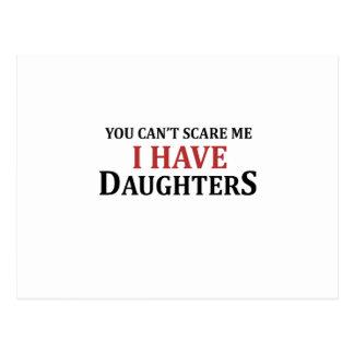 Usted no puede asustarme que tengo hijas postal