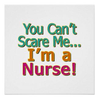 Usted no puede asustarme, yo es enfermera,
