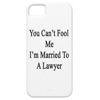 Usted no puede engañarme que estoy casado con un iPhone 5 protector
