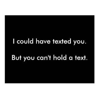 Usted no puede llevar a cabo un texto postal