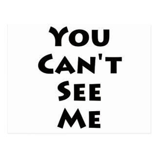 ¡Usted no puede verme! Postal