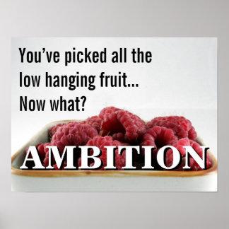 Usted parece no tener ninguna ambición en la vida  póster