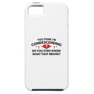 Usted piensa que soy condescendiente funda para iPhone SE/5/5s