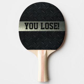 Usted pierde la paleta del ping-pong de la charla pala de ping pong