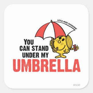 Usted puede colocarse debajo de mi paraguas pegatina cuadrada